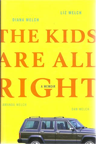 Image for The Kids Are All Right: A Memoir