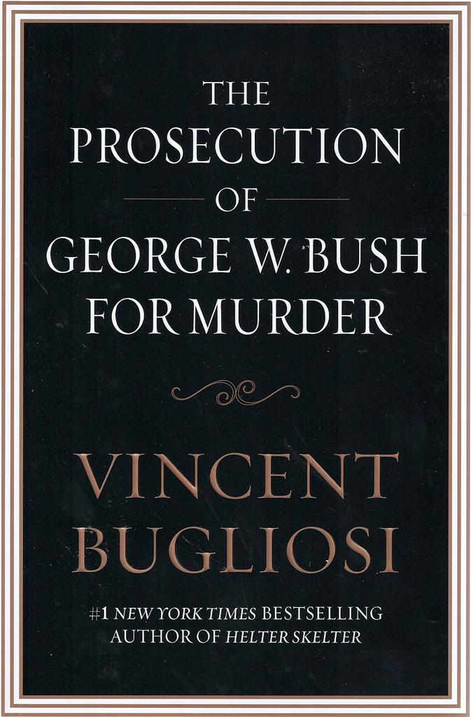 Image for The Prosecution of George W. Bush for Murder