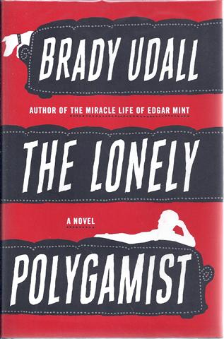 Image for The Lonely Polygamist: A Novel