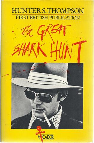 Image for The Great Shark Hunt : Strange Tales from a Strange Time